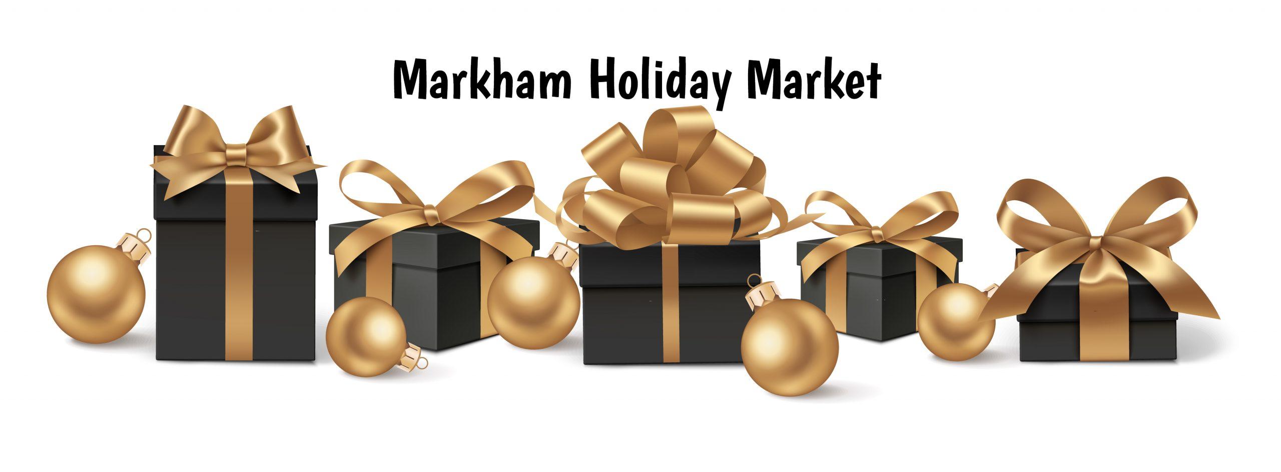 MARKHAM HOLIDAY MARKET